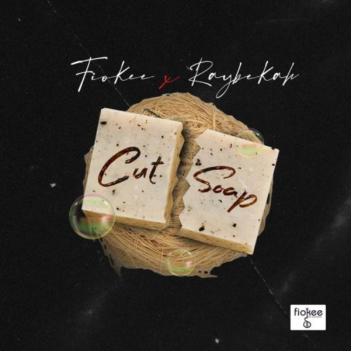 Fiokee – Cut Soap & Raybekah Free Mp3 Download