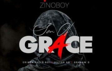 "Zinoboy – ""Son Of Grace"" (Remix) ft. Erigga, Victor AD, Graham D (Mp3)"