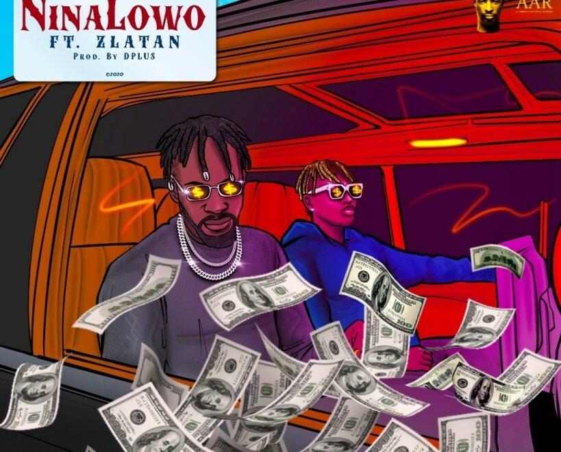 9ice – Ninalowo Ft Zlatan Free Mp3 Download (Audio)