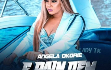 Angela Okorie – E Pain Dem Free Mp3 Download