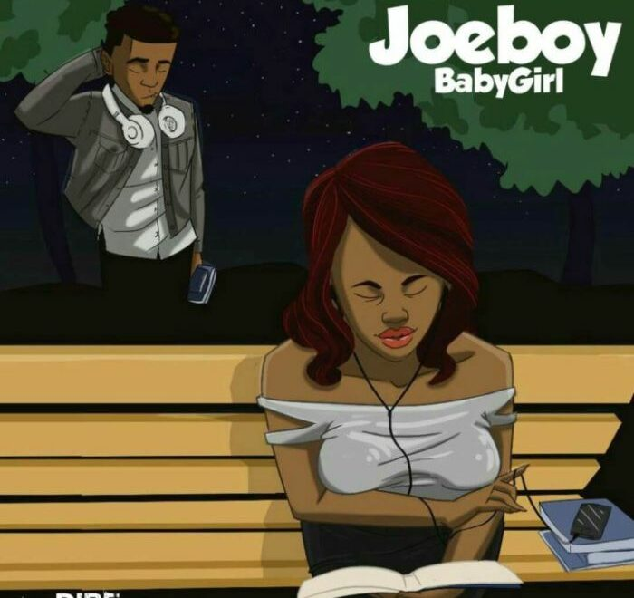 Joeboy – Baby Girl Free Mp3 Download & Lyrics