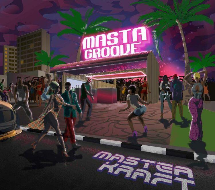 Masterkraft – Masta Groove EP Free Mp3 Download