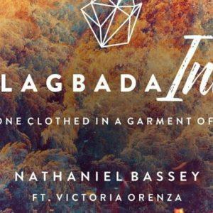 Nathaniel Bassey ft Victoria Orenze – Alagbada Ina