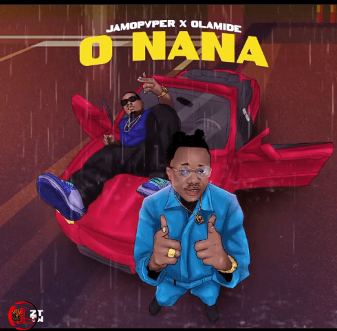 Jamo Pyper Ft Olamide – O Nana Mp3