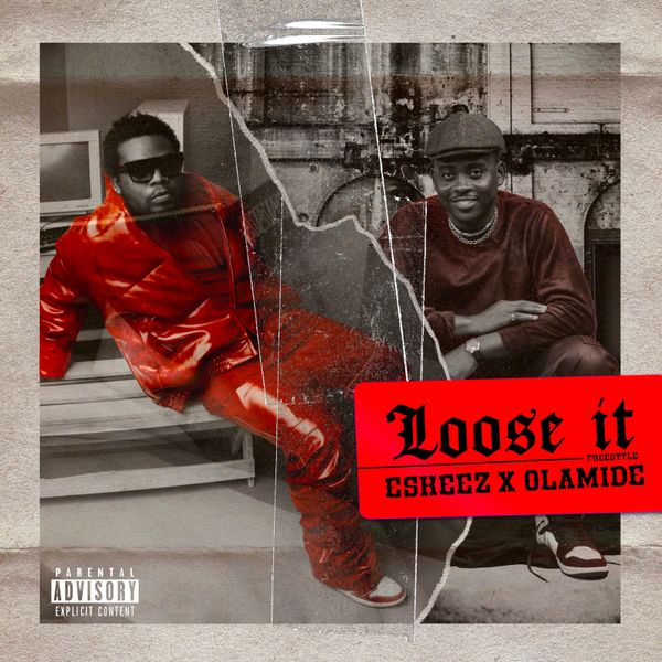 Olamide ft Eskeez – Loose It (Freestyle)
