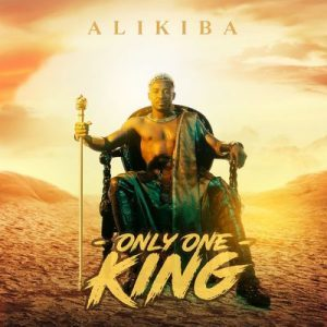 Album Alikiba – Only One King