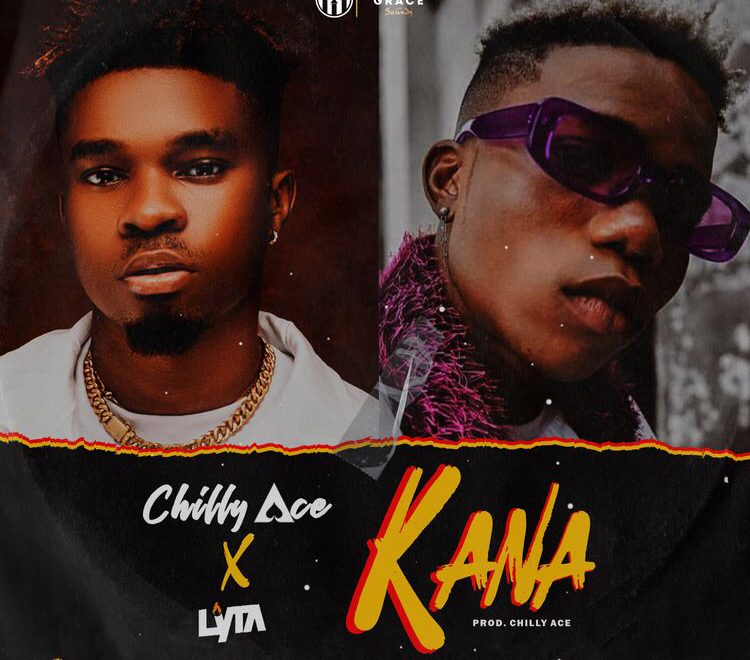 Chilly Ace ft Lyta – Kana Mp3 Download
