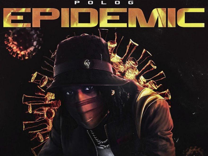 Polo G – Epidemic Free Mp3 + Lyrics