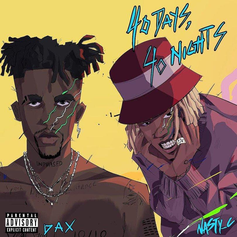 Dax ft Nasty C — 40 Days, 40 Nights